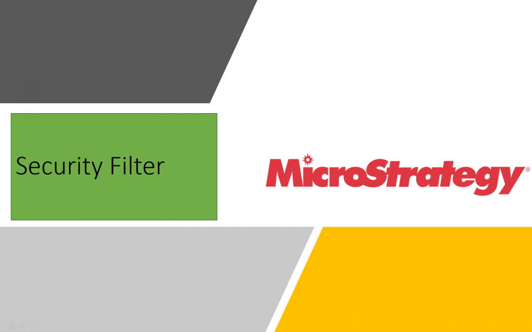 MicroStrategy Free form SQL Security Filter Scenarios