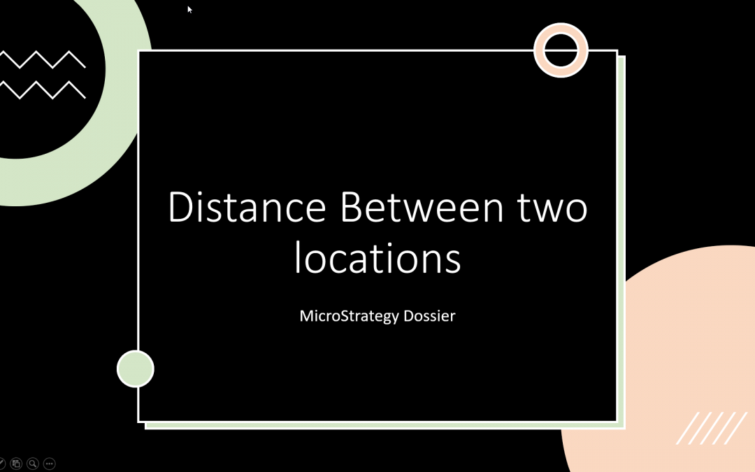 MicroStrategy Dossier | Can we calculate distance between two geo coordinates ?